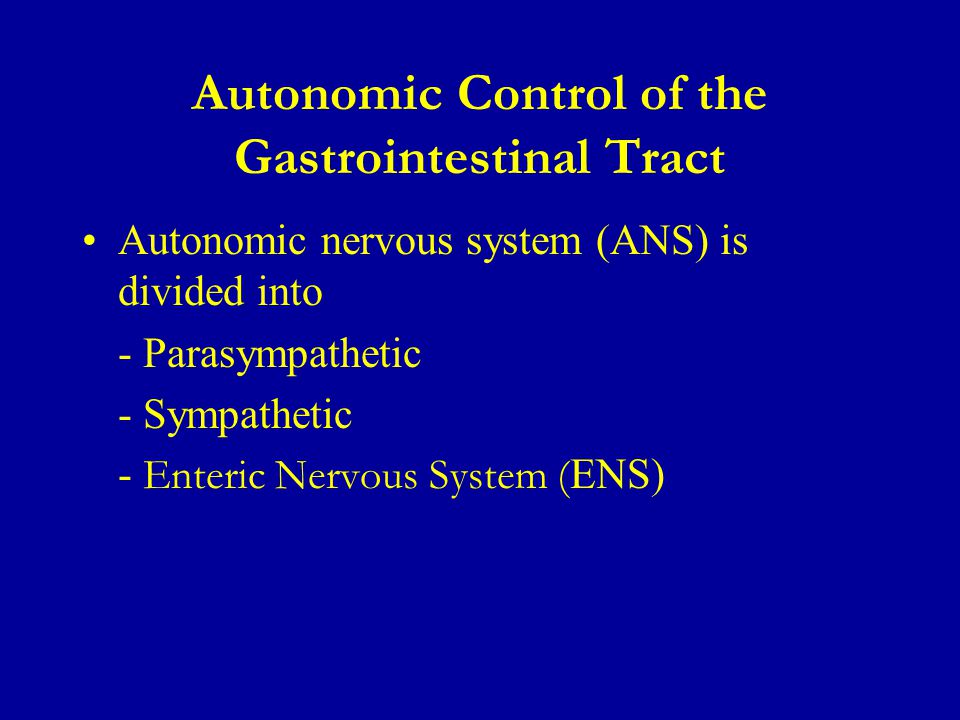 Autonomic Control of the Gastrointestinal Tract