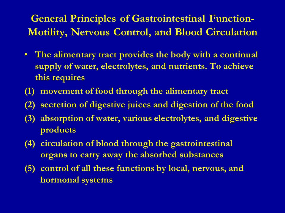General Principles of Gastrointestinal Function-Motility, Nervous Control, and Blood Circulation