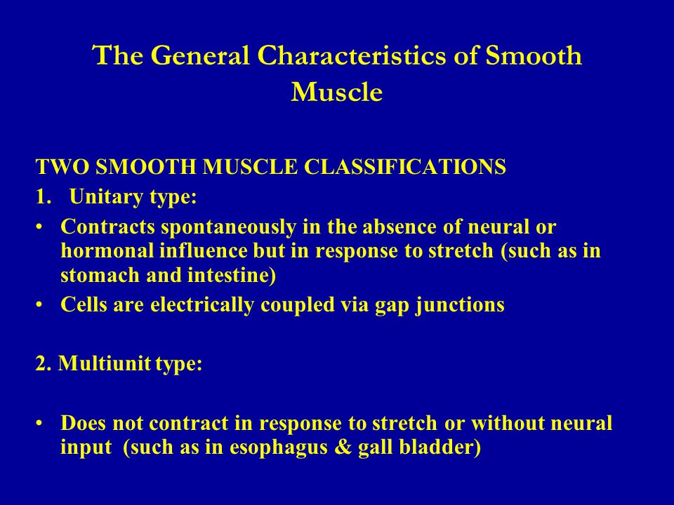 The General Characteristics of Smooth Muscle