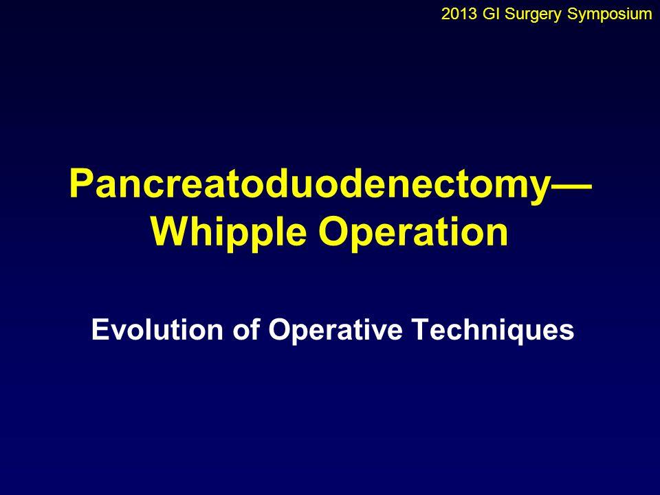 Pancreatoduodenectomy—Whipple Operation