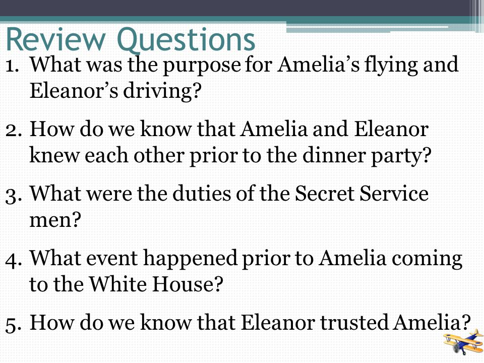 Review Questions What was the purpose for Amelia's flying and Eleanor's driving