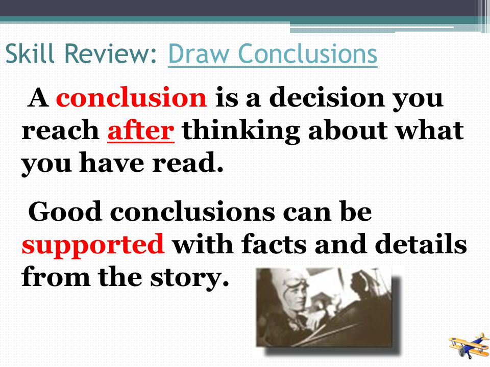 Skill Review: Draw Conclusions