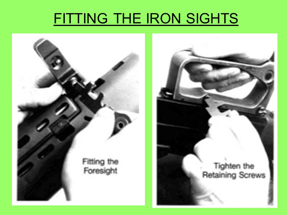 FITTING THE IRON SIGHTS