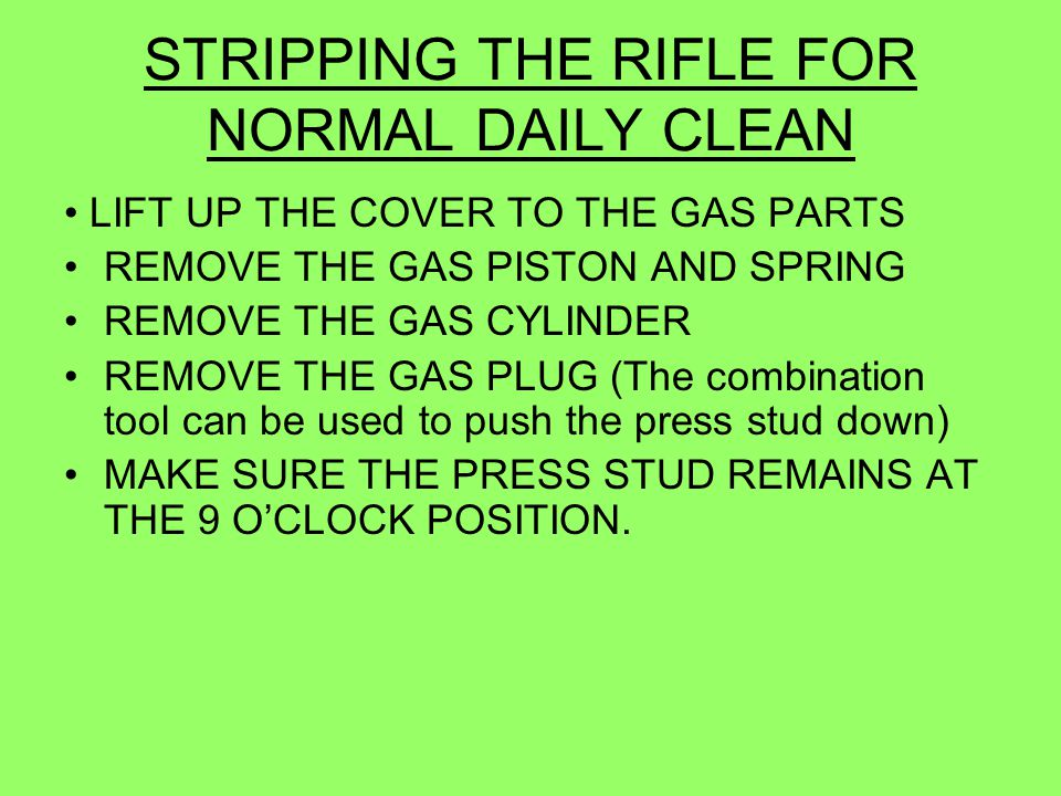 STRIPPING THE RIFLE FOR NORMAL DAILY CLEAN