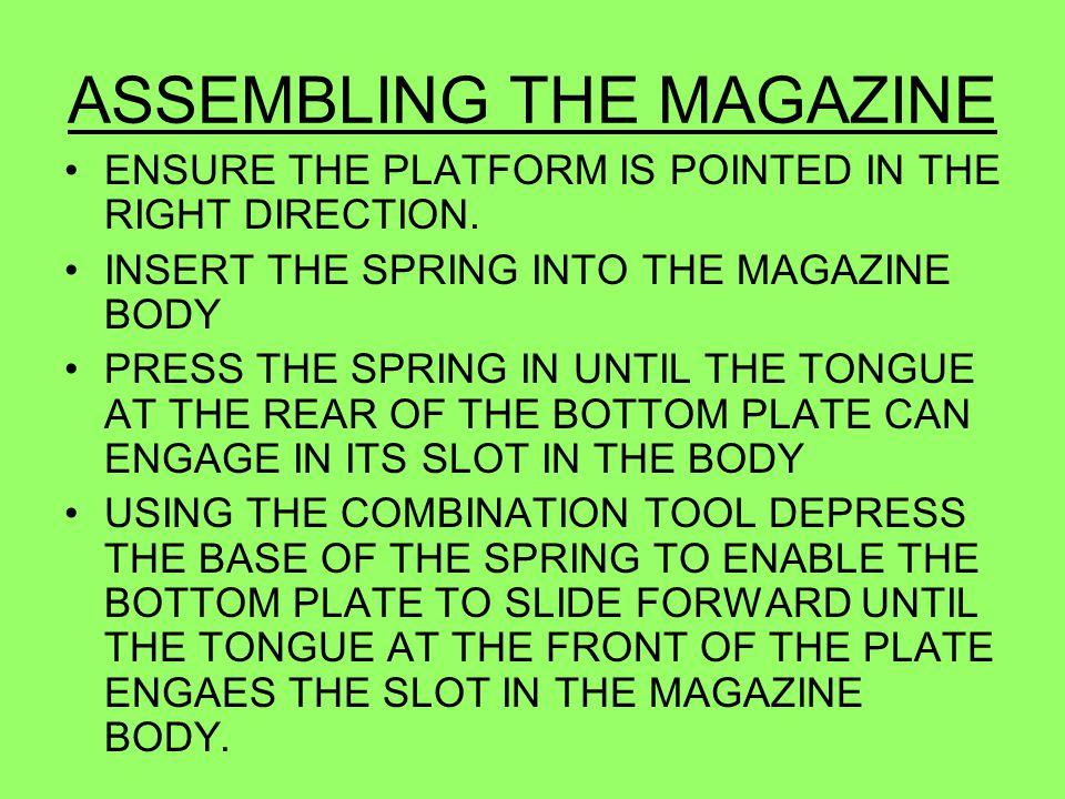 ASSEMBLING THE MAGAZINE