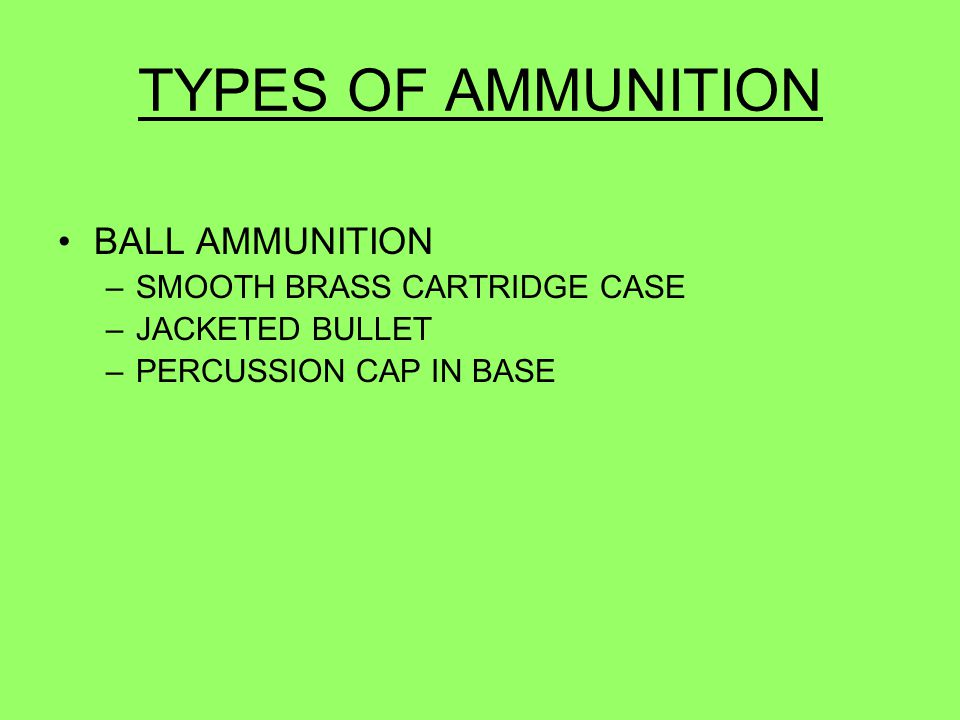 TYPES OF AMMUNITION BALL AMMUNITION SMOOTH BRASS CARTRIDGE CASE