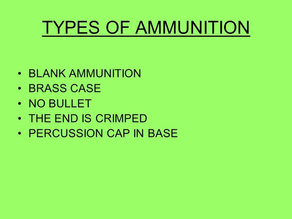 TYPES OF AMMUNITION BLANK AMMUNITION BRASS CASE NO BULLET