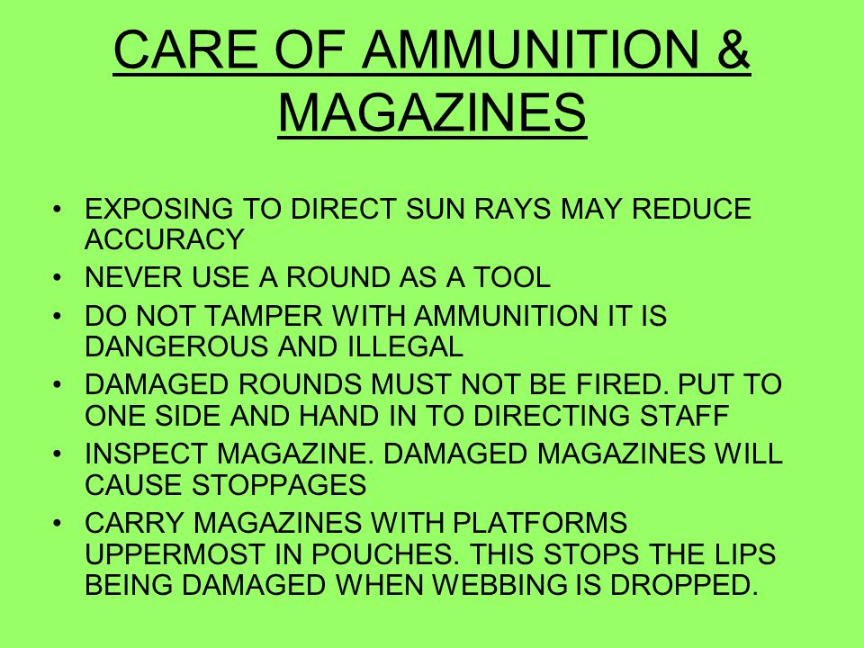 CARE OF AMMUNITION & MAGAZINES