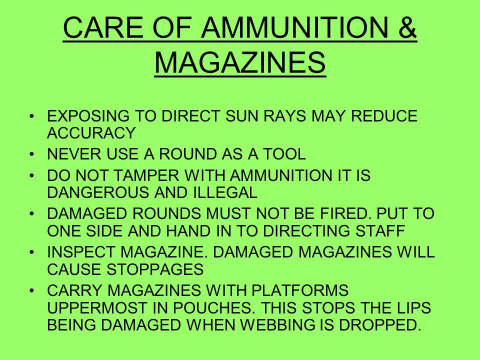 CARE OF AMMUNITION & MAGAZINES