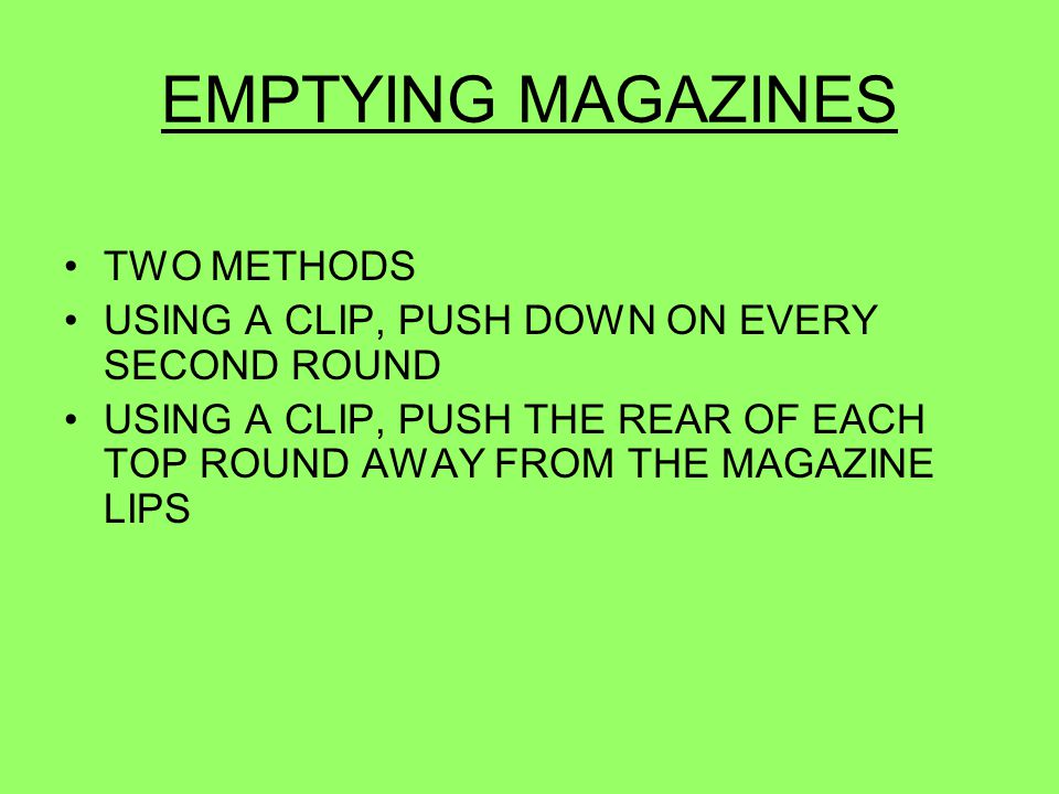 EMPTYING MAGAZINES TWO METHODS