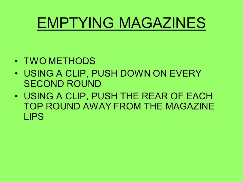 EMPTYING MAGAZINES TWO METHODS