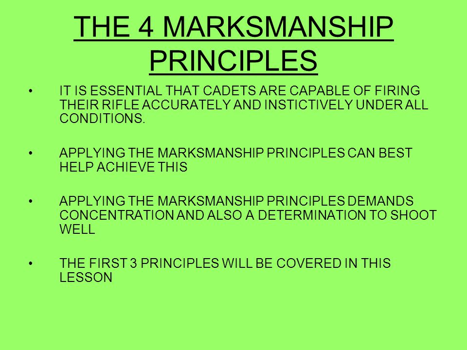 THE 4 MARKSMANSHIP PRINCIPLES