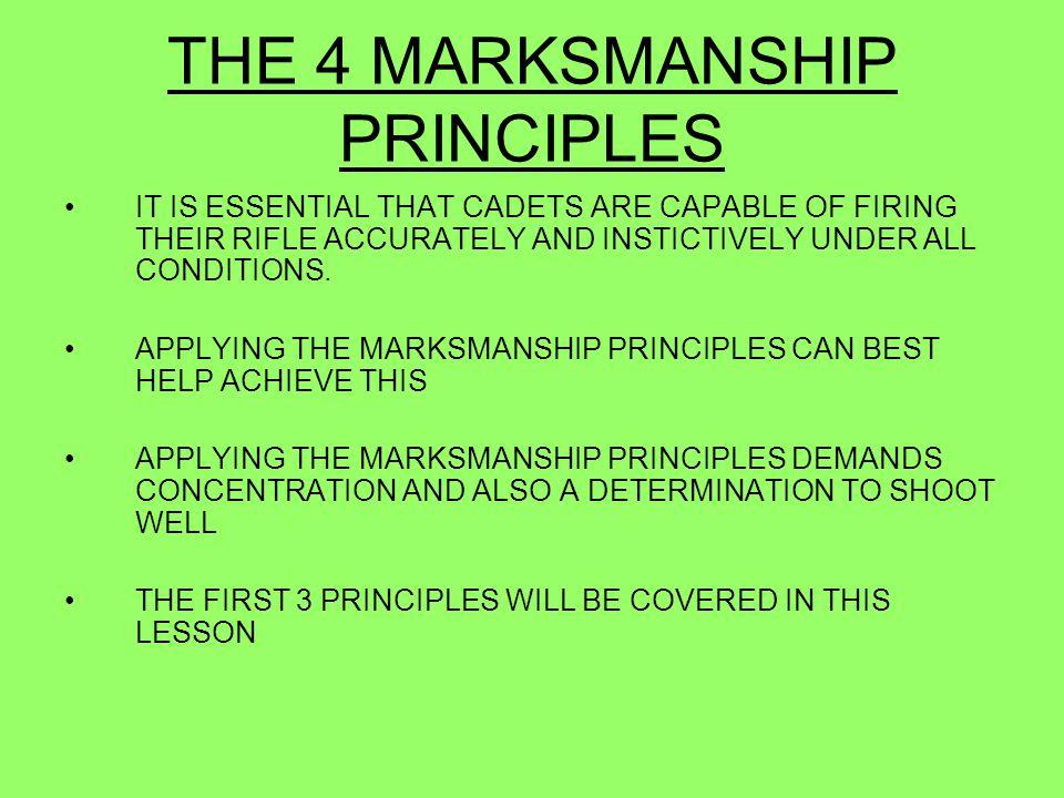 THE 4 MARKSMANSHIP PRINCIPLES