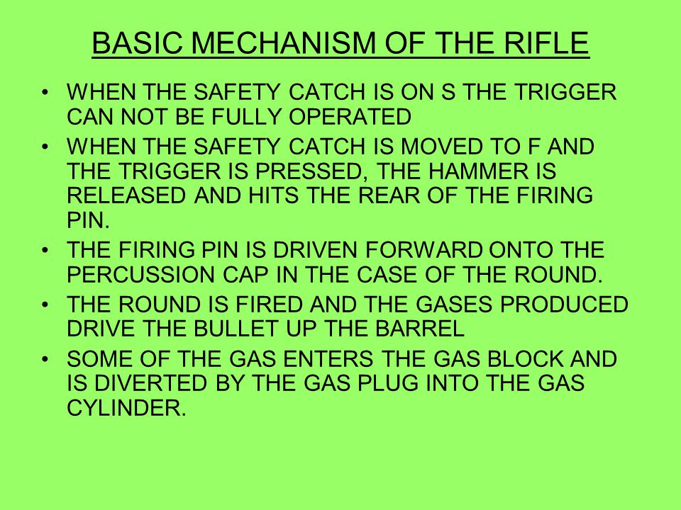 BASIC MECHANISM OF THE RIFLE