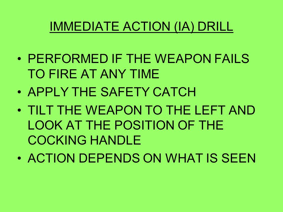 IMMEDIATE ACTION (IA) DRILL