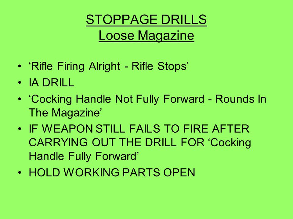 STOPPAGE DRILLS Loose Magazine