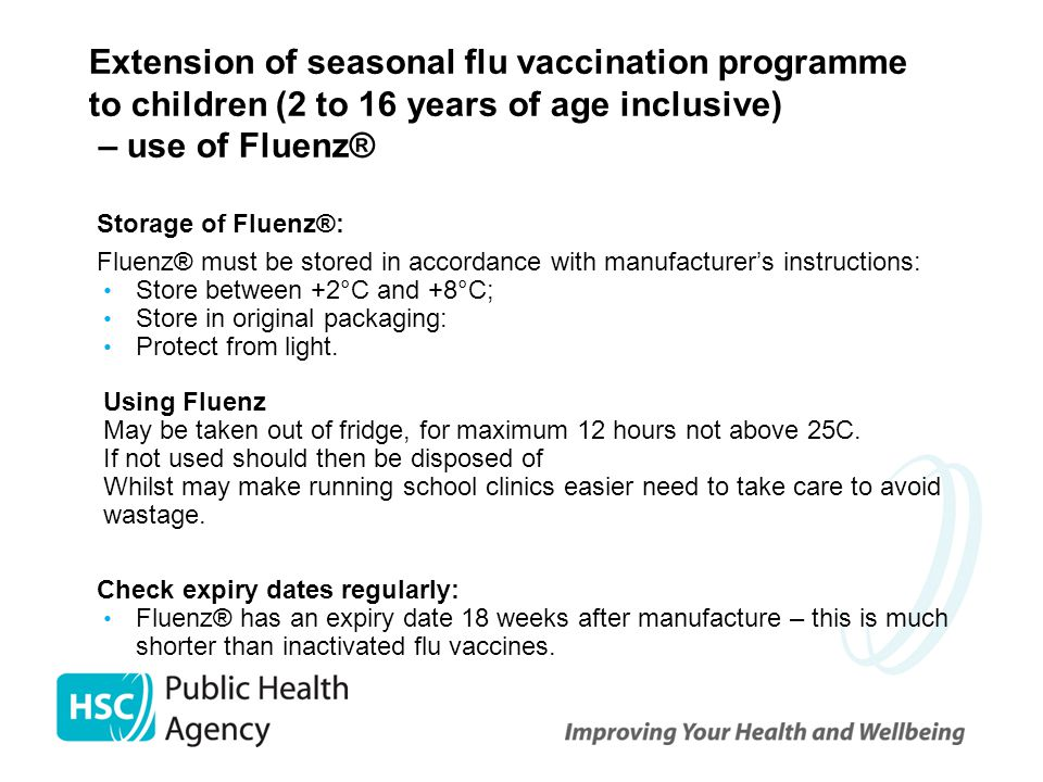 Extension of seasonal flu vaccination programme to children (2 to 16 years of age inclusive) – use of Fluenz®