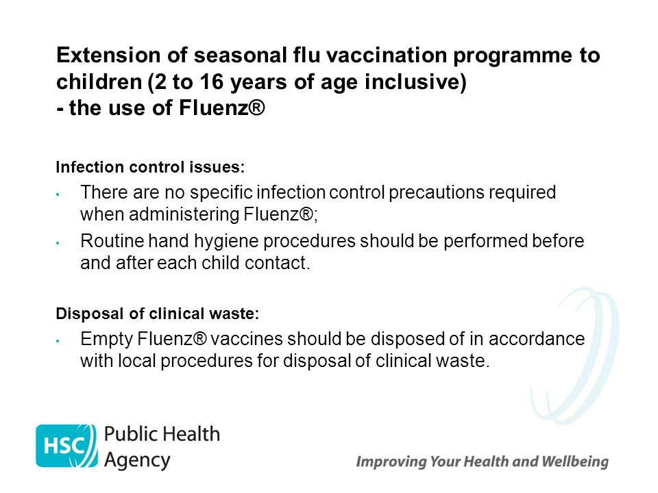 Extension of seasonal flu vaccination programme to children (2 to 16 years of age inclusive) - the use of Fluenz®