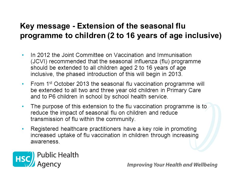 Key message - Extension of the seasonal flu programme to children (2 to 16 years of age inclusive)