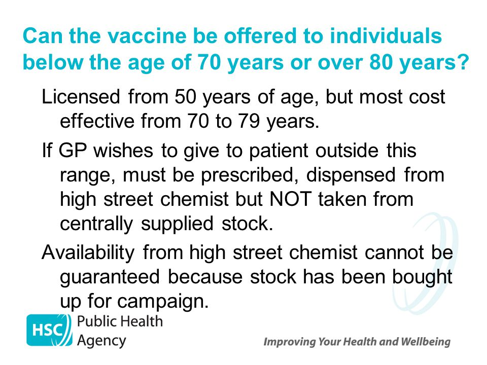 Can the vaccine be offered to individuals below the age of 70 years or over 80 years