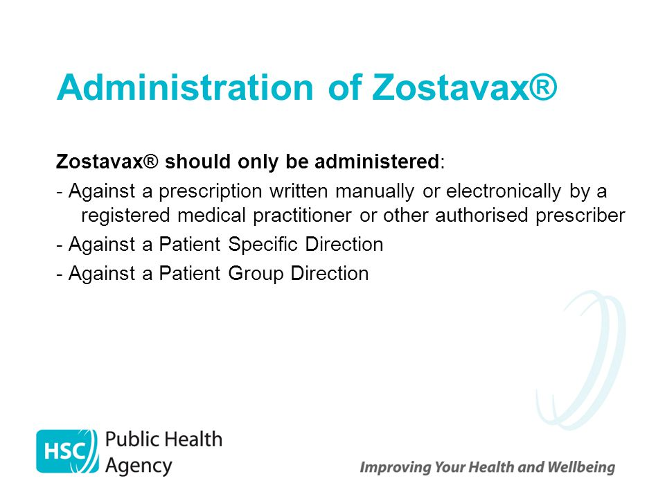 Administration of Zostavax®