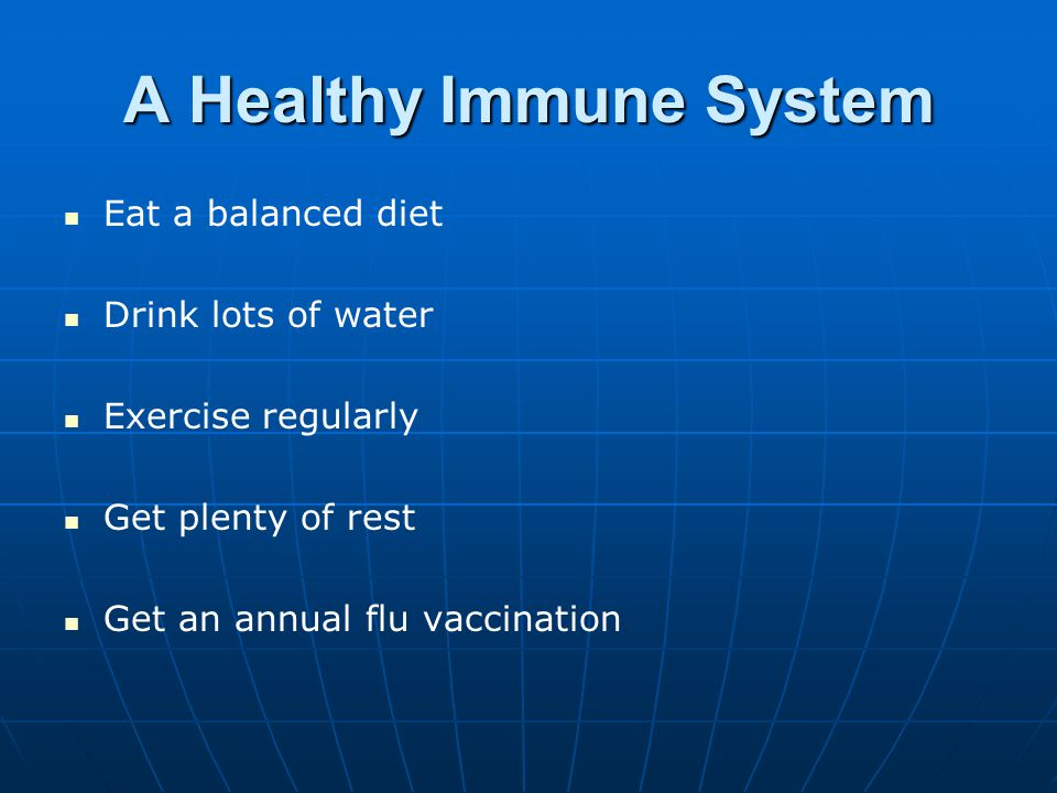 A Healthy Immune System
