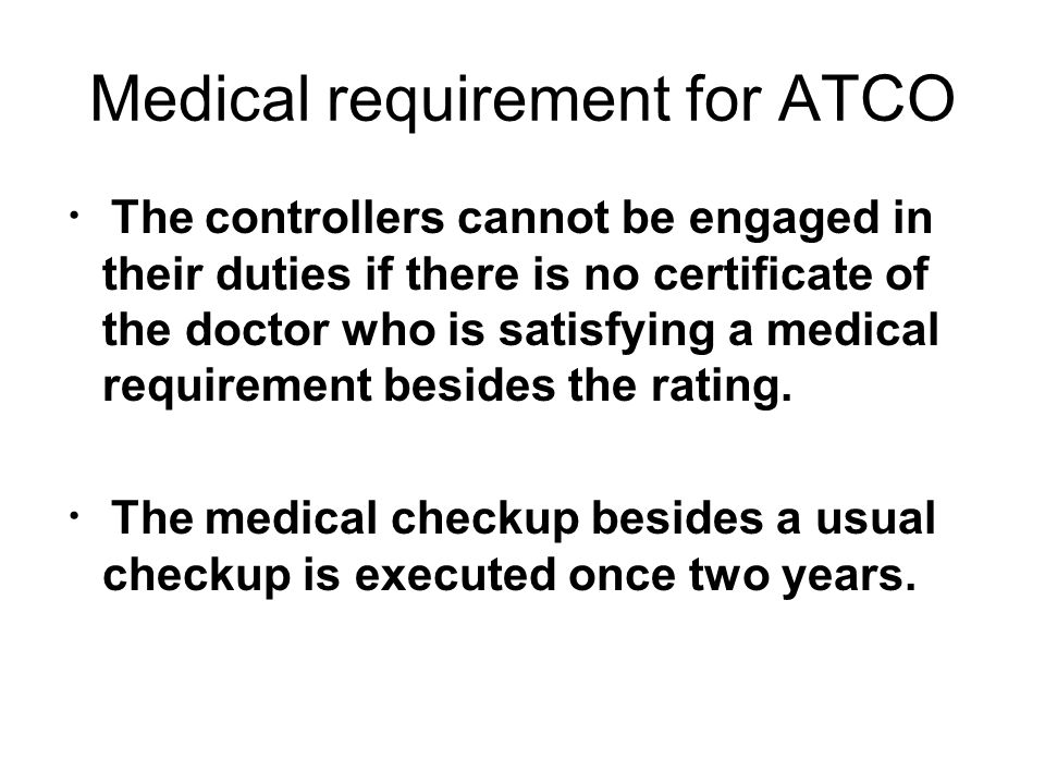 Medical requirement for ATCO
