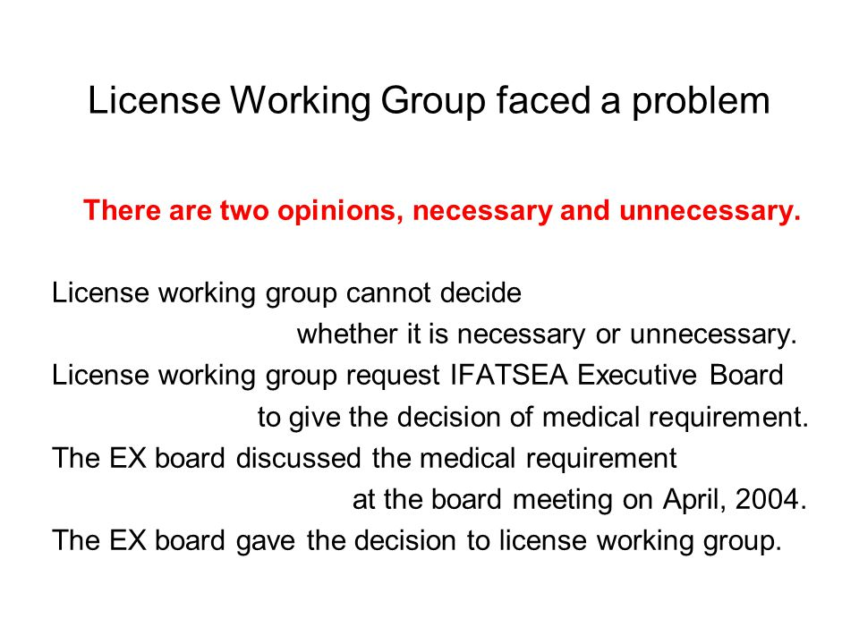 License Working Group faced a problem