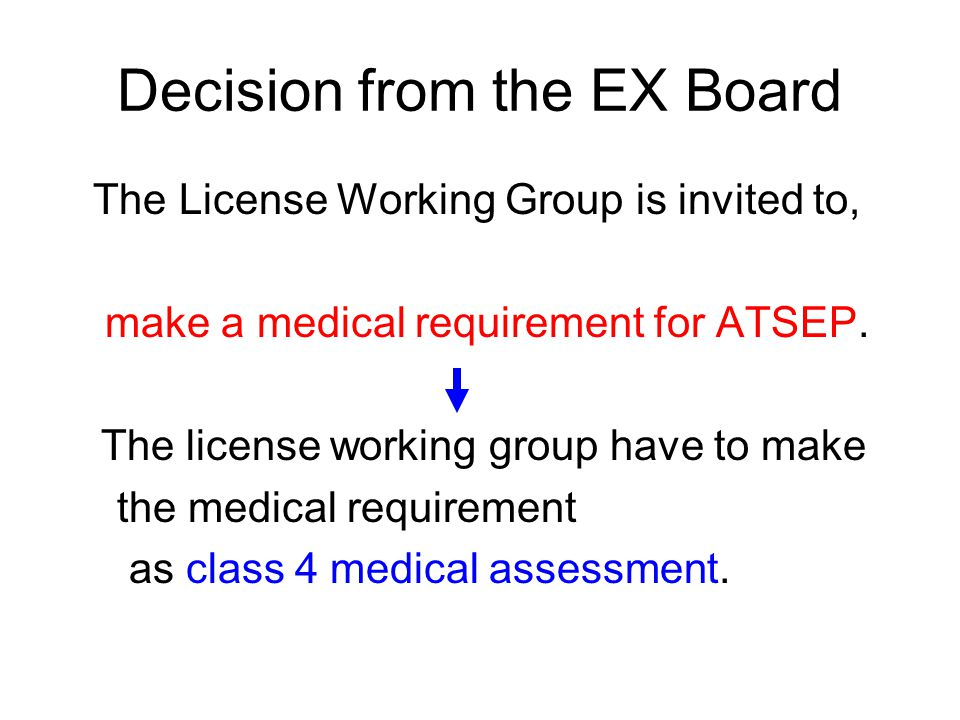 Decision from the EX Board