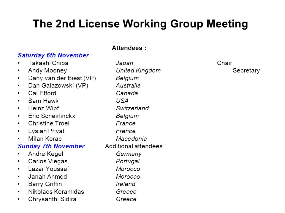 The 2nd License Working Group Meeting