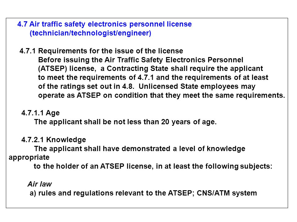 4.7 Air traffic safety electronics personnel license