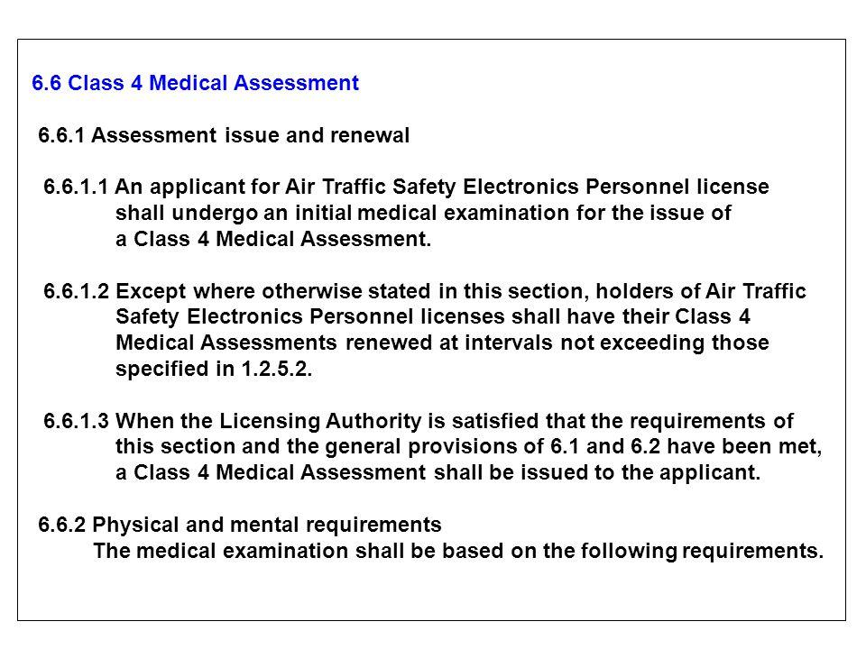 6.6 Class 4 Medical Assessment