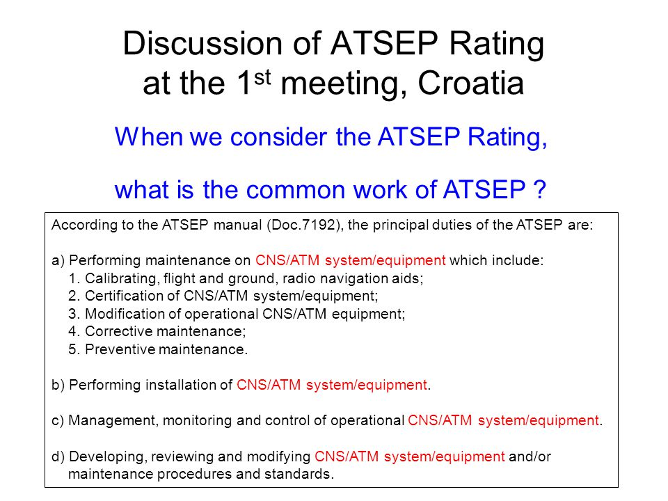 Discussion of ATSEP Rating at the 1st meeting, Croatia