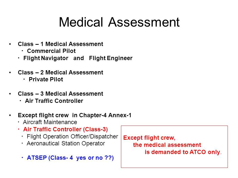 Medical Assessment Class – 1 Medical Assessment ・Commercial Pilot