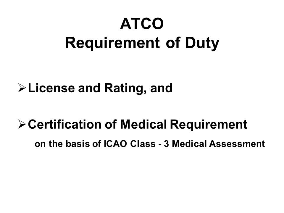 ATCO Requirement of Duty