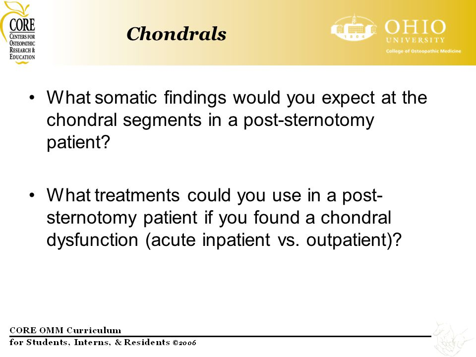 Chondrals What somatic findings would you expect at the chondral segments in a post-sternotomy patient