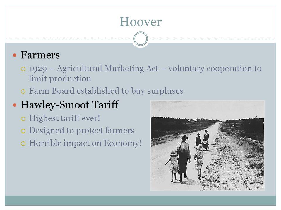 Hoover Farmers Hawley-Smoot Tariff