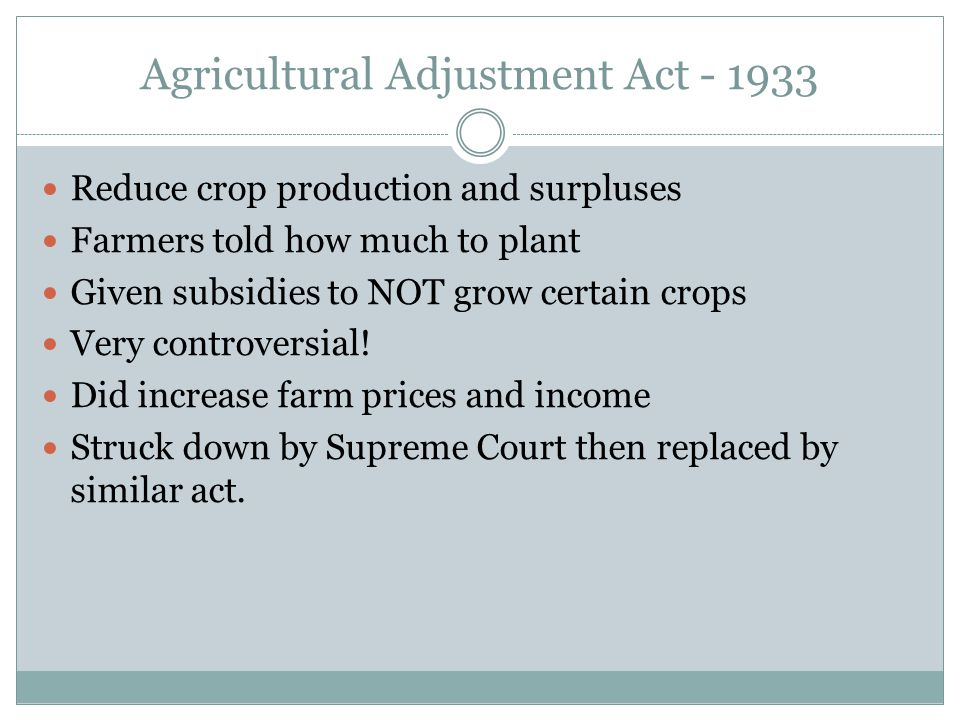 Agricultural Adjustment Act - 1933