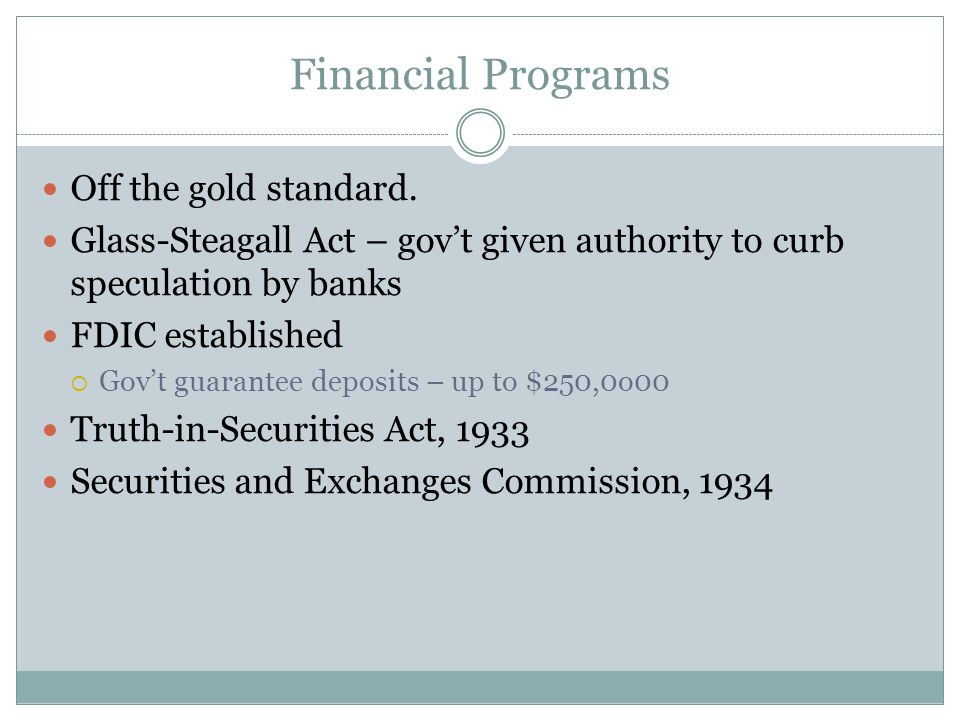 Financial Programs Off the gold standard.
