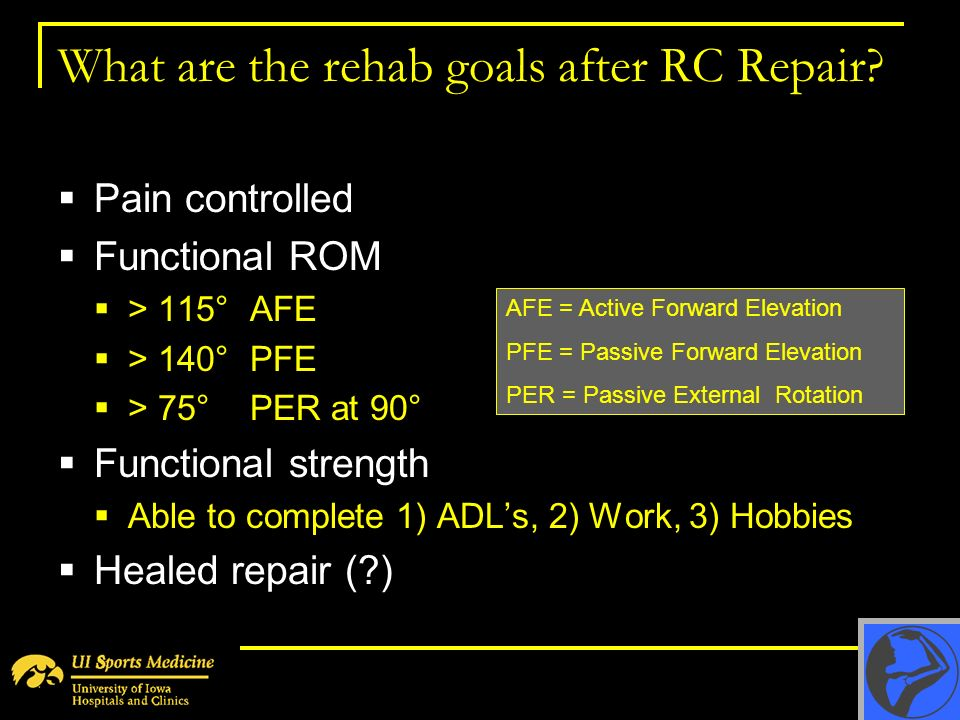 What are the rehab goals after RC Repair