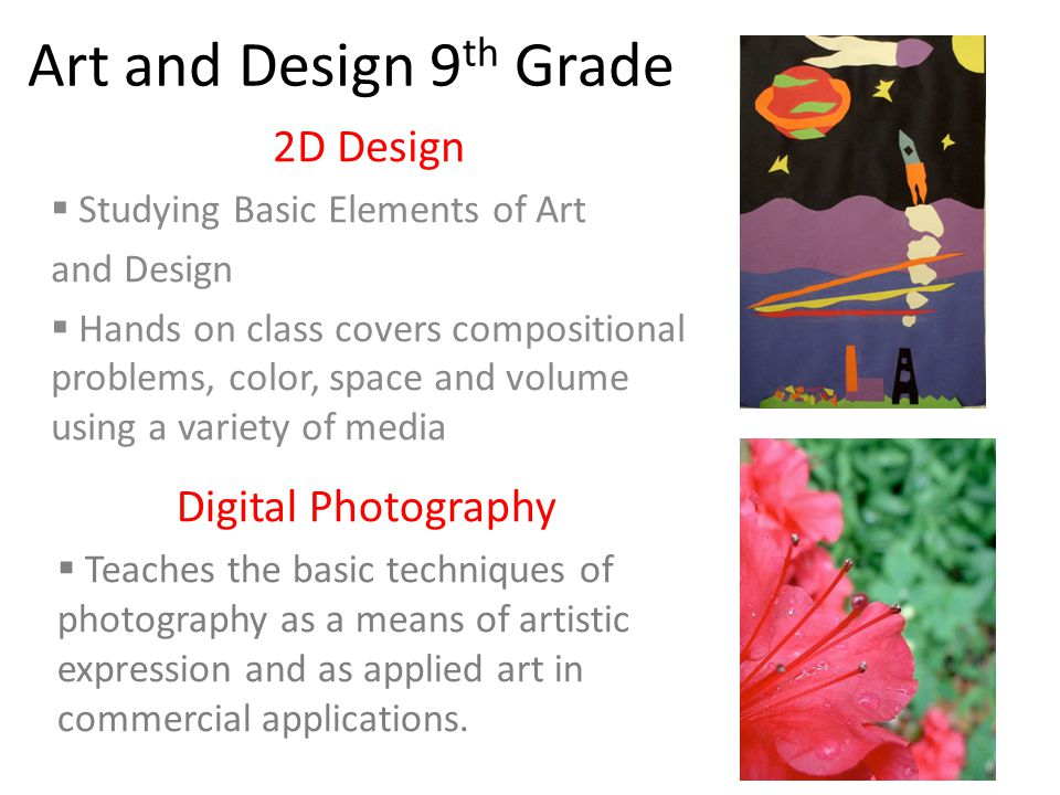 Art and Design 9th Grade 2D Design Digital Photography