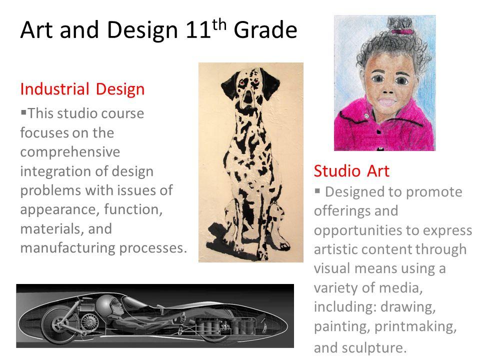 Art and Design 11th Grade Industrial Design Studio Art