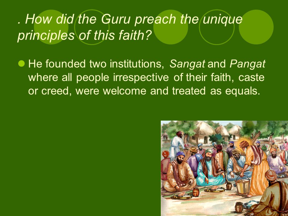 . How did the Guru preach the unique principles of this faith