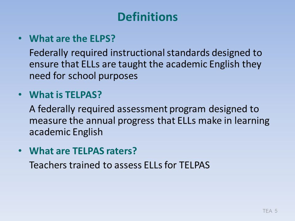 Definitions What are the ELPS