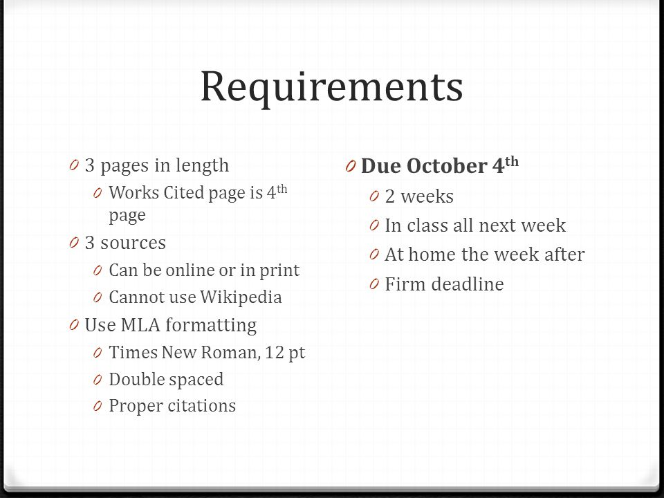 Requirements Due October 4th 3 pages in length 2 weeks