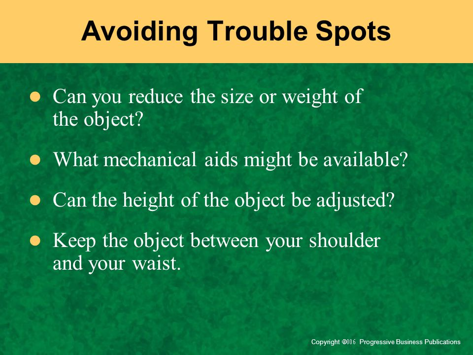 Avoiding Trouble Spots