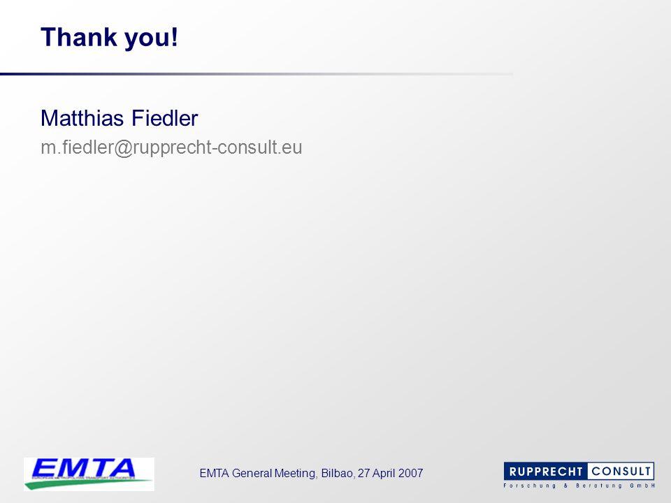 Thank you! Matthias Fiedler m.fiedler@rupprecht-consult.eu