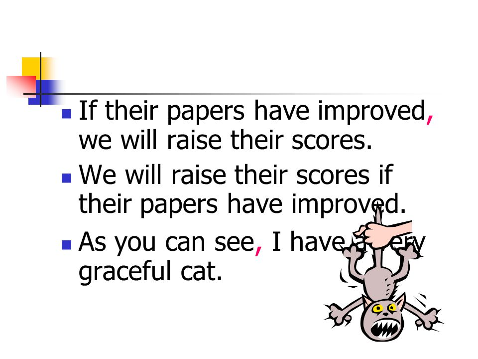 If their papers have improved, we will raise their scores.