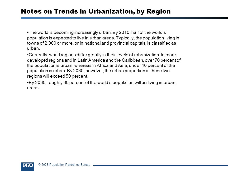 Notes on Trends in Urbanization, by Region