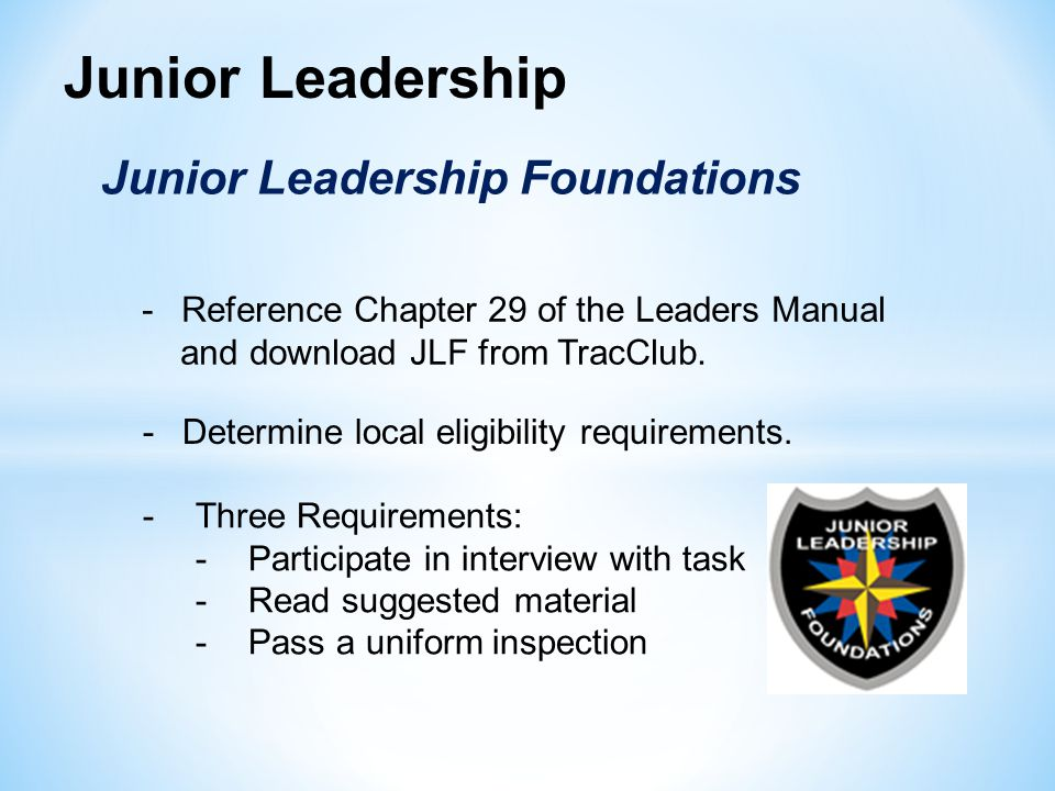 Junior Leadership Junior Leadership Foundations
